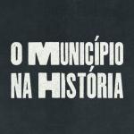 O Município na História